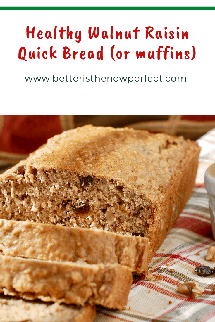pin for healthy walnut raisin quick bread