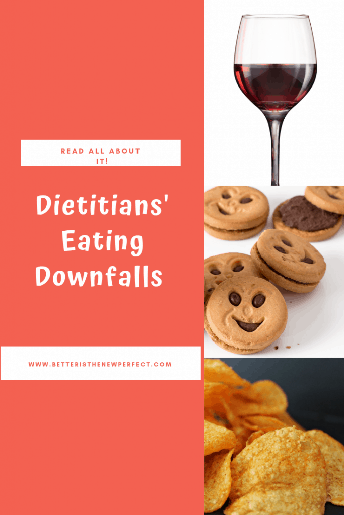 dietitians' eating downfalls pinterest