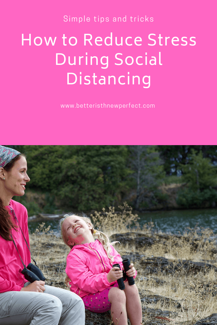 how to reduce stress during social distancing